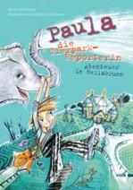 Buchcover: Paula, die Tierparkreporterin