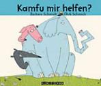 Cover: Kamfu mir helfen?